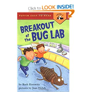 Break-Out at the Bug Lab (Easy-to-Read, Puffin)
