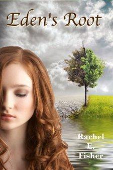 Eden's Root by Rachel Fisher| wearewordnerds.com