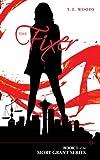 The Fixer (A Mort Grant Novel)