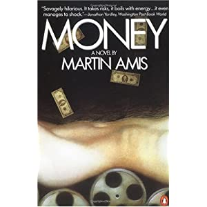 Book:  Money by Martin Amis
