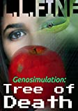 Genosimulation: Tree of Death: A science fiction novel