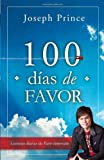 100 dias de favor/ For 100 Days