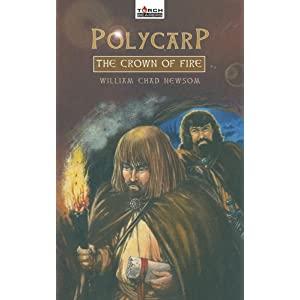 Polycarp Crown Of Fire (Torchbearers)