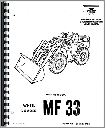 Massey Ferguson 33 Industrial Tractor Parts Manual: Amazon