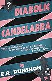 Diabolic Candelabra: A Bobby Owen Mystery