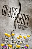 Grave Shift (mother/daughter sleuth team)