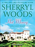 Hot Money (The Molly DeWitt Mysteries Book 3)
