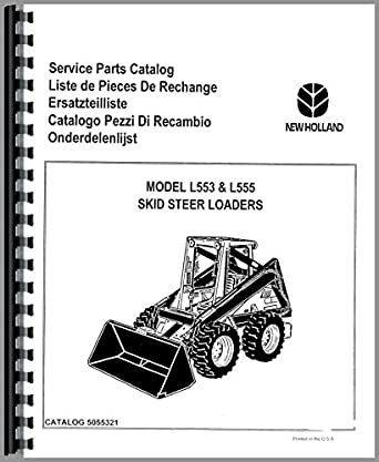 New Holland L555 Skid Steer Parts Manual: Amazon.com