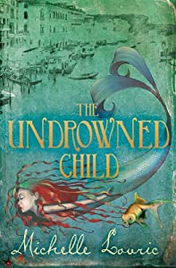"Cover of ""The Undrowned Child"""