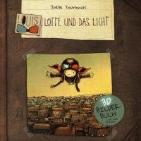 Louis, Lotte und das Licht : 3D-Bilderbuch mit zwei 3D-Brillen / Joëlle Tourlonias