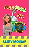 Poisoned Pin: A Cozy Mystery (Brenna Battle Book 2)