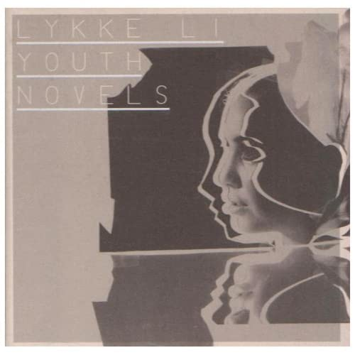 Youth Novels, by Young Adult Lykke Li