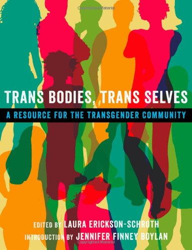 Search : Trans Bodies, Trans Selves: A Resource for the Transgender Community