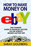 Make Money On eBay: The Mistakes You're Making On Ebay Without Even Knowing!