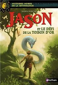 Jason Et La Toison D'or Résumé : jason, toison, résumé, Jason, Défi, Toison, Nadia, Porcar, Babelio
