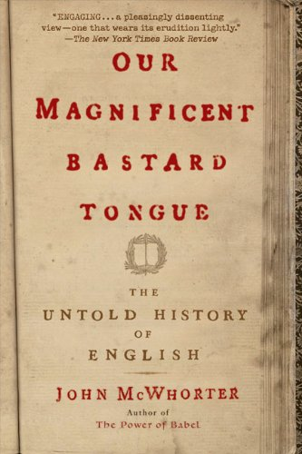 Our Magnificent Bastard Tongue book cover