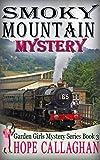 Smoky Mountain Mystery (Garden Girls Christian Cozy Mystery Book 3)