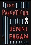 The Panopticon: A Novel