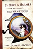 Sherlock Holmes and the Case of the Sword Princess (The Great Detective in Love Book 1)