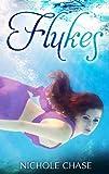 Flukes (Flukes Series Book 1)