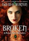 Broken (A Paranormal Romance Book 1)