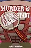 Murder is Elementary (A Susan Wiles Schoolhouse Mystery Book 1)