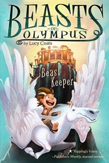 Beast Keeper #1 (Beasts of Olympus) by Lucy Coats| wearewordnerds.com