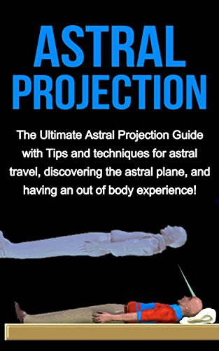 astral projection guide With this astral projection guide i'm sharing with you, you'll discover the wonders of being able to travel astrally and how you can practice doing it what is astral projection when i was a child, i started to travel astrally without really being aware i was doing it.