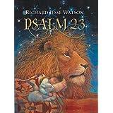 Psalm 23, illustrated by Richard Jesse Watson