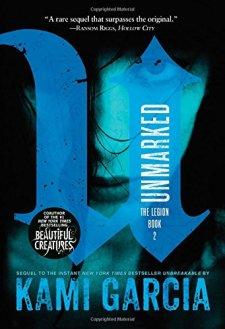 Unmarked (The Legion) by Kami Garcia| wearewordnerds.com