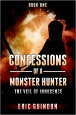 Book Cover for Confessions of a Monster Hunter: Veil of Innocence