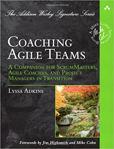 Coaching Agile Teams (Lyssa Adkins)