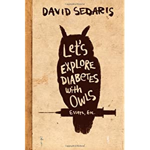 David Sedaris: Let's Explore Diabetes with Owls book cover
