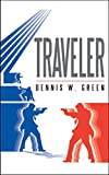 Traveler (The Traveler Chronicles Book 1)
