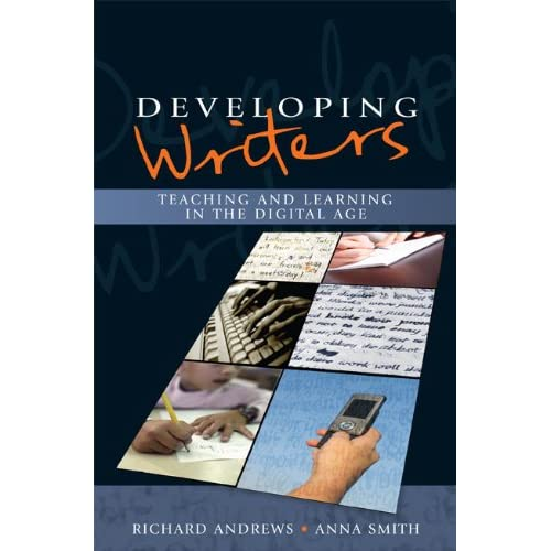Developing Writers: Teaching and Learning in the Digital Age