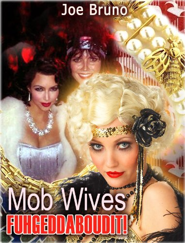 Mob Wives - Fuhgeddaboudit!