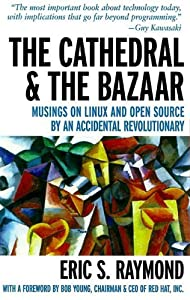 "Cover of ""The Cathedral and the Bazaar: M..."