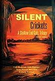 Silent Crickets: A Shallow End Gals, Trilogy Book Three