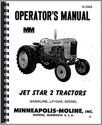 Minneapolis Moline Jet Star 2 Tractor Operators Manual