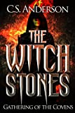 The Witch Stones - Gathering Of The Covens
