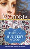 The Time of the Hunter's Moon (Casablanca Classics)
