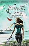 Butterfly Islands (Chronicles of the Twenty-One Butterflies Book 1)