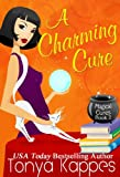 A Charming Cure (Magical Cures Mystery Series Book 2)
