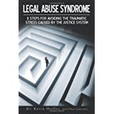 Dr. Karen Huffer - Legal Abuse Syndrome