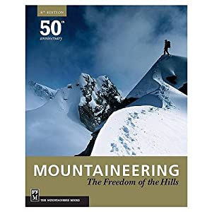 Mountaineering: Freedom Of Hills - 8th Edition by The Mountaineers Books