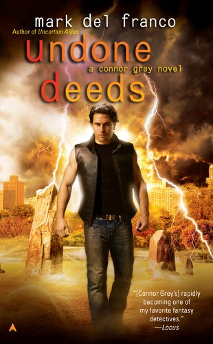 Undone Deeds (Connor Grey, #6) by Mark Del Franco