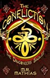 The Confliction (Book Three of the Dragoneers Saga)