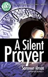 A Silent Prayer (A Prayer Series Book 1)