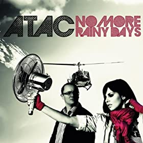 ATAC - No More Rainy Day
