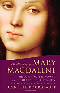 "Cover of ""The Meaning of Mary Magdalene: ..."